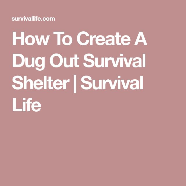 how to make a survival shelter