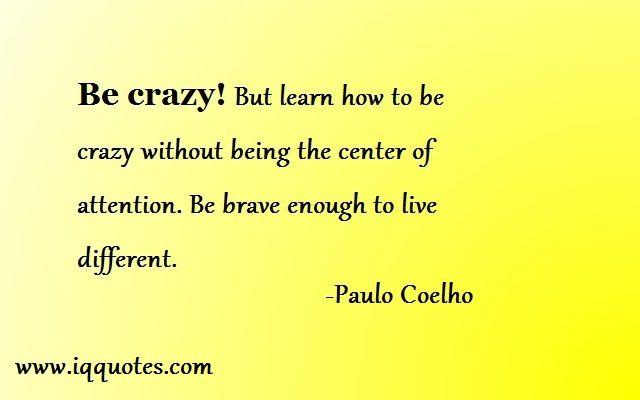crazy life quotes i - photo #15