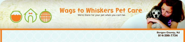 Wags to Whiskers Pet Care - Oradell  $40/day In her home. Only 1 household at a time.  OR $50-$65 for 3-4 house visits daily