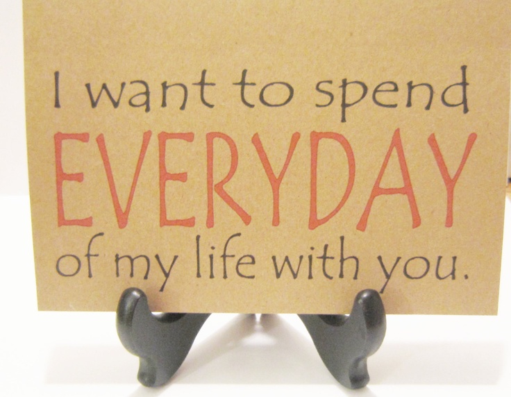 I Just Wanna Spend My Life With You Quotes Unknown Author Jar Of