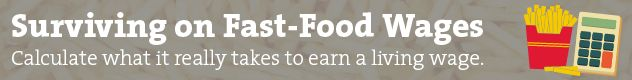 Could You Survive on Fast-Food Wages? Try Our Calculator | Mother Jones