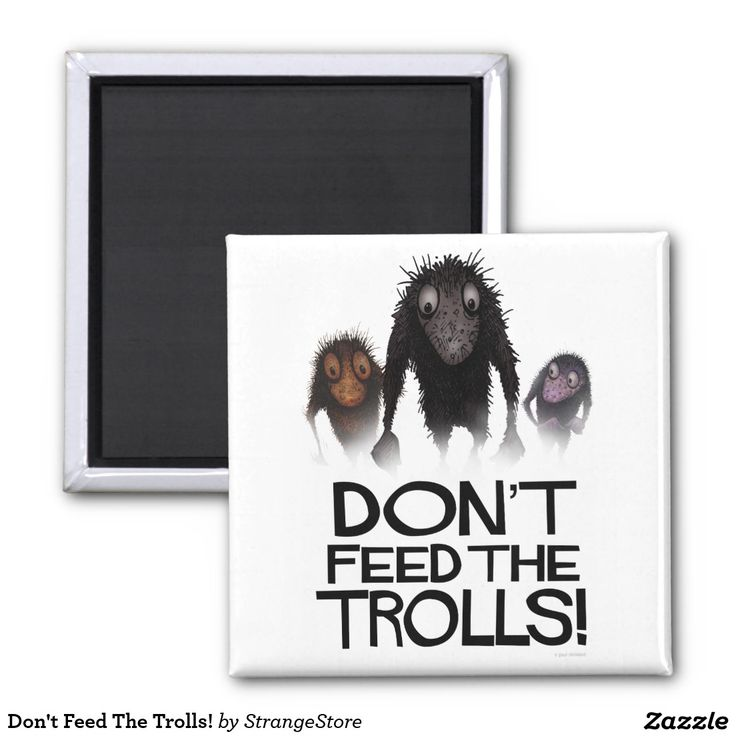 Don't Feed The Trolls! 2 Inch Square Magnet from #StrangeStore