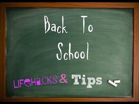Back To School:Лайфхаки и Советы для школы - YouTube