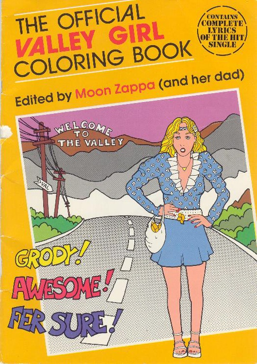Valley Girl coloring book.
