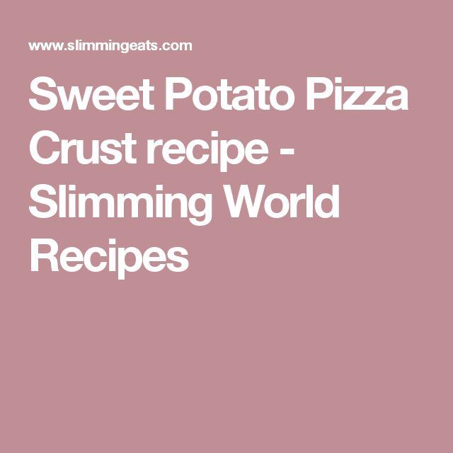 Sweet Potato Pizza Crust recipe - Slimming World Recipes