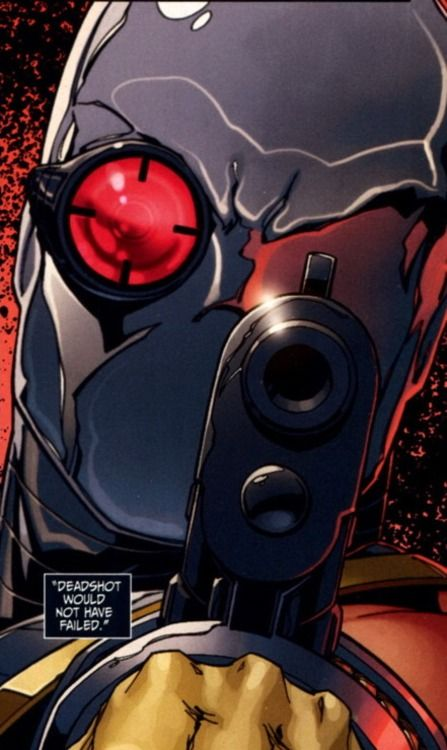 Deadshot Never Fails