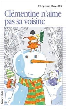 Clémentine n'aime pas sa voisine, Chrystine Brouillet, la courte échelle, 64 p. /  Ce matin, Gustave jouait dans la neige avec Clémentine quand il a vu un gros camion se garer dans la rue… De nouveaux voisins ! Une fille avec des cheveux dorés et des yeux bleus comme le ciel surveillait les déménageurs. Quand elle a aperçu Gustave, elle lui a souri. Plus tard, elle a aidé Gustave à bâtir un fort dans le parc.