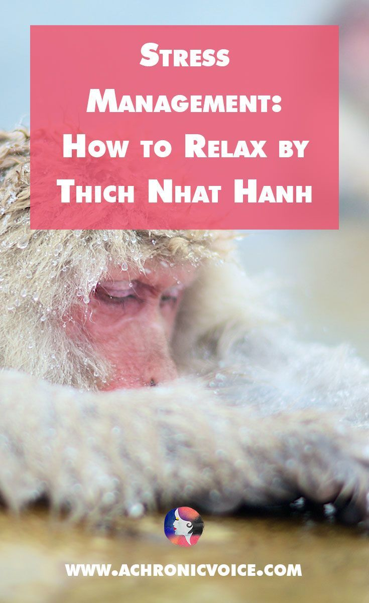 """Thich Nhat Hanh��s writings on mindfulness are popular worldwide due to their simplicity. Let's see what we can learn from his book, """"How to Relax"""". - Click to read or pin to save for later. - www.achronicvoice.com #thichnhathanh"""