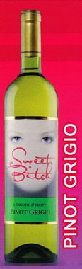 Sweet Bitch wines - Moscato Rose is pretty tasty... a more tart tasting moscato plus the name is rocking too!