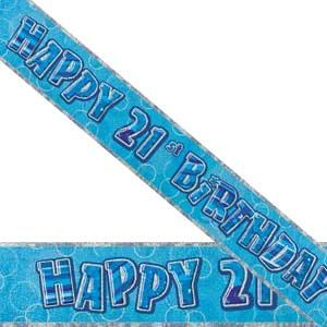 M90123 - Banner - Happy 21st Birthday Banner Happy 21st Birthday Glitz Blue 3.6m foil. Please note: approx. 14 day delivery