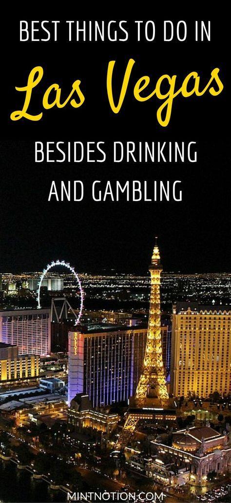 Visiting Las Vegas for the first time? Check out this list of 7 things to do in Vegas without drinking and gambling. There are lots of ways to enjoy a fun trip to Las Vegas on a budget. #vegastrip