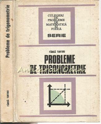 Probleme De Trigonometrie - Fanica Turtoiu