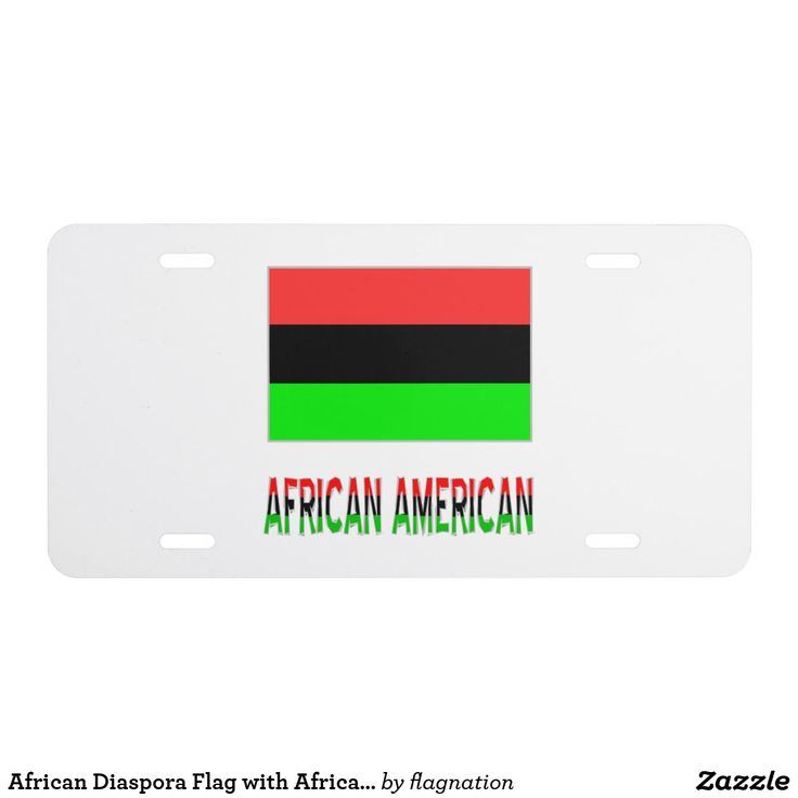 African Diaspora Flag with African American License Plate