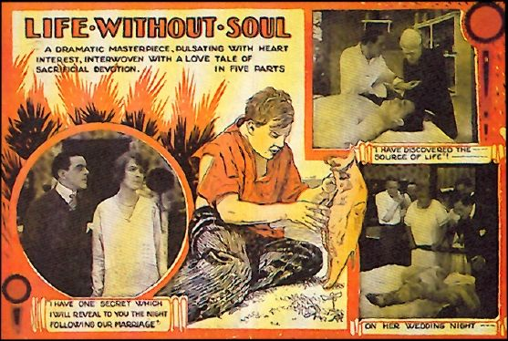 Life Without a Soul (1915). This film was loosely based on the original Mary Shelley novel Frankenstein, and is believed to be the second ever Frankenstein movie. The above picture is all that remains. The top right picture reveals a creepy, but slightly more normal-looking Frankenstein than the later adaptations.