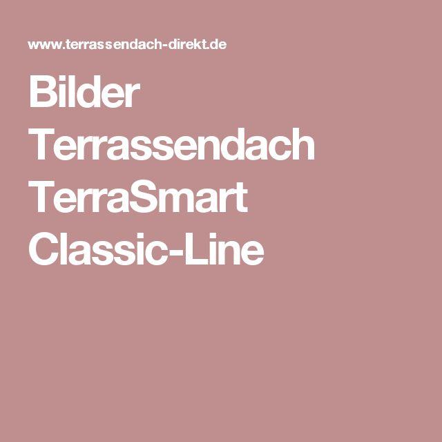 Bilder Terrassendach TerraSmart Classic-Line