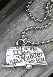 OUR custom JG charm . . . not all who wander are lost airstream pendant! perfect for every wanderin' soul!...