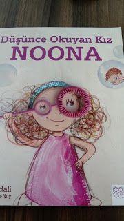 çocuk kitapları, aktiviteler, oyunlar, hayaller...: Düşünce Okuyan Kız NOONA