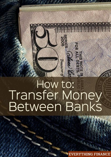 How To Transfer Money Between Banks Need To Money And