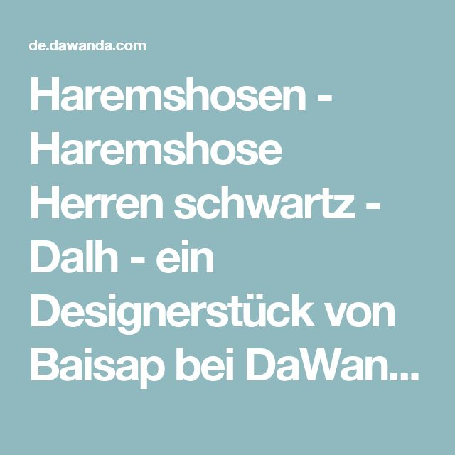 Haremshosen - Haremshose Herren schwartz - Dalh  - ein Designerstück von Baisap bei DaWanda