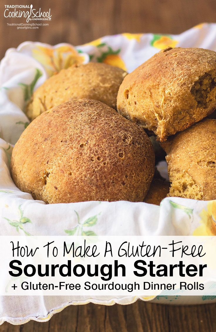 How To Make A Gluten-Free Sourdough Starter + Gluten-Free Sourdough Dinner Rolls! | Learn how to make a gluten-free sourdough starter (it's not much different from wheat!), and in about a week, you're ready to bake some easy, fluffy, gluten-free sourdough dinner rolls! | TraditionalCookingSchool.com