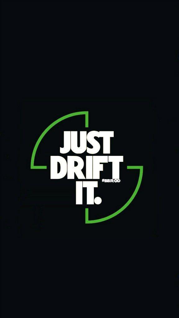 #just #drift #it