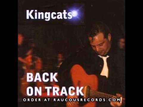 The Kingcats - Don't Come Knockin' (Back On Track) - YouTube