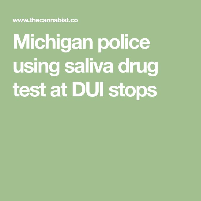 Michigan police using saliva drug test at DUI stops