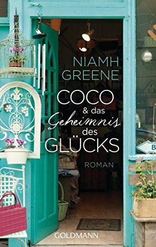 Coco und das Geheimnis des Glücks: Roman von Niamh Greene http://www.amazon.de/dp/3442482755/ref=cm_sw_r_pi_dp_r35Avb1C1E3NN