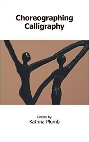 Choreographing Calligraphy, by Katrina Plumb, is a book of contemporary poetry with varied styles and subjects. The author is a deep thinker who uses poetry to help people as a therapy. Some…
