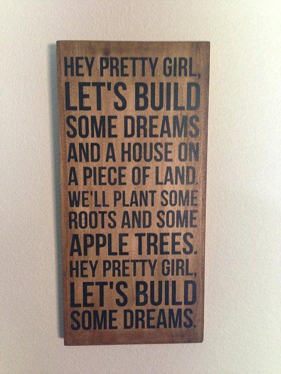 Kip Moore Song Hey Pretty Girl  Wood Sign by aubreyheath on Etsy, $32.00