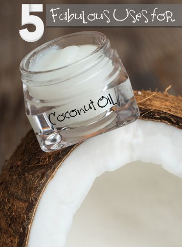 5 fabulous uses for coconut oil