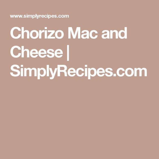 Chorizo Mac and Cheese | SimplyRecipes.com