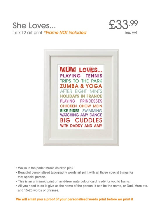 """Adorable """"She loves..."""" print - a perfect personalised gift, edit the words to suit your loved one"""