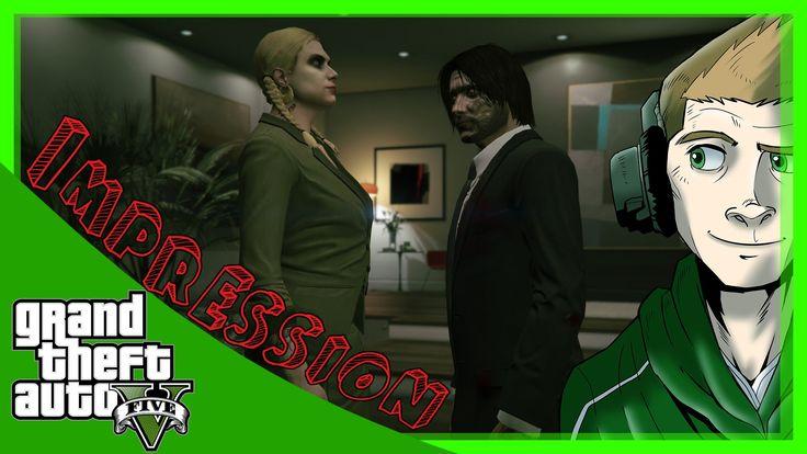 My Impression - Grand Theft Auto 5