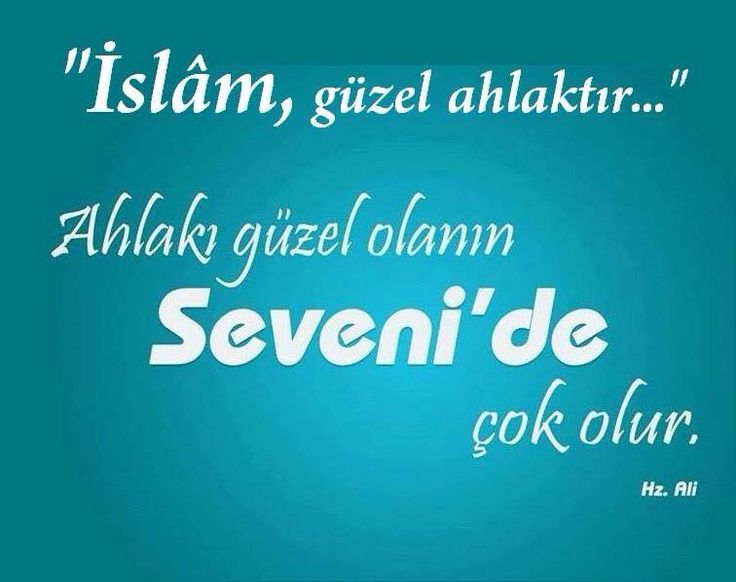 İslam güzel ahlaktır Hz. Ali ra