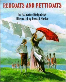 Redcoats and Petticoats- A must read for the American Revolution!
