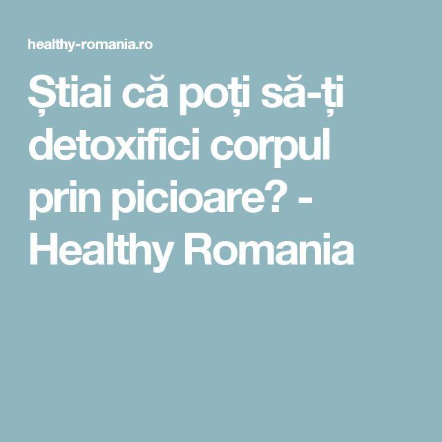 Știai că poți să-ți detoxifici corpul prin picioare? - Healthy Romania