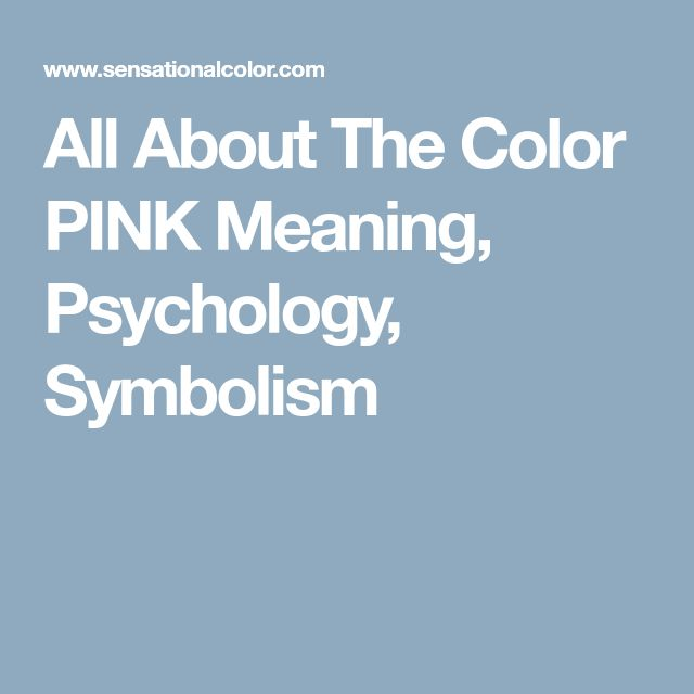 All About The Color PINK Meaning, Psychology, Symbolism