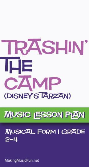 Trashin' the Camp | Free Music Lesson Plan (AABA Form) - http://makingmusicfun.net/htm/f_mmf_music_library/trashin-the-camp-music-classroom-lesson.htm