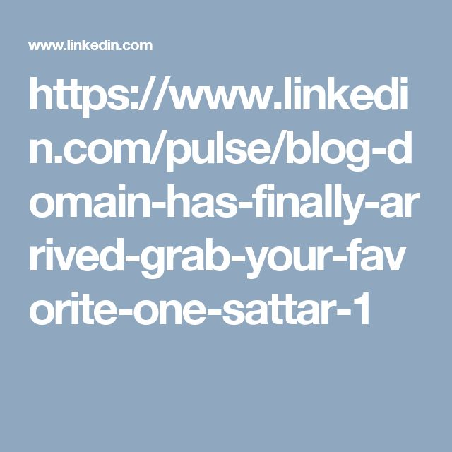 https://www.linkedin.com/pulse/blog-domain-has-finally-arrived-grab-your-favorite-one-sattar-1