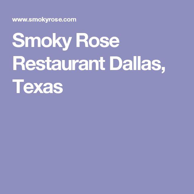 Smoky Rose Restaurant Dallas, Texas