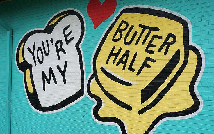 Austin street art youre my butter half mural by john