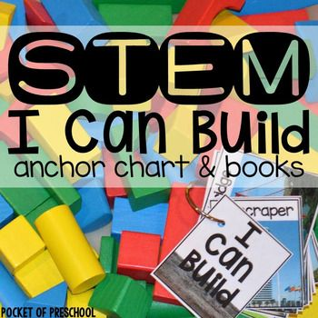 I Can Build books and anchor charts is an easy and manageable way to add STEM to your classroom! Perfect for preschool, pre-k, and kindergartlen for the blocks, STEM, or STEAM center.