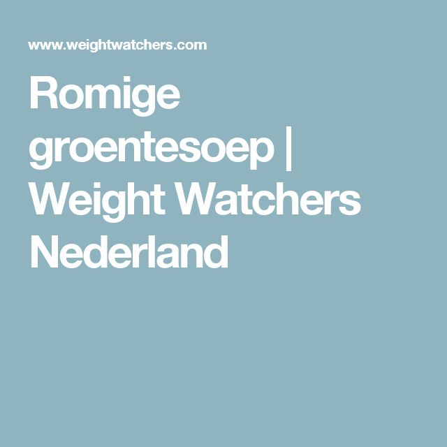 Romige groentesoep   Weight Watchers Nederland