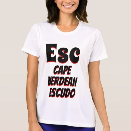Esc Cape Verdean escudo white T-Shirt - click to get yours right now!