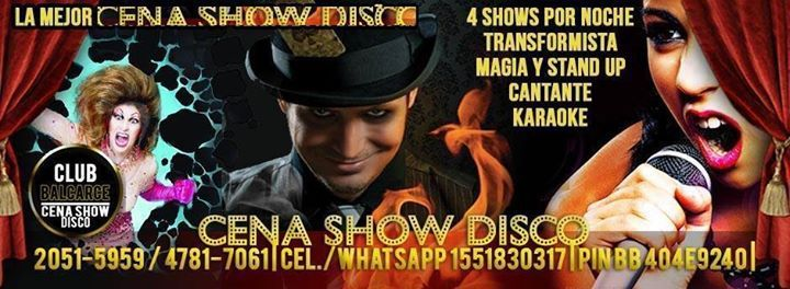 CENA SHOW DISCO  EN SAN TELMO    BALCARCE CLUB - CENA SHOW CANTOBAR KARAOKE BOLICHE   Cena Show (karaoke, magia, juegos, shows humoristicos, musicales de animacion con el publico) y despues la mejor musica de los 80's, 90's, pop, rock, latinos, reggaeton, nacionales e internacionales, remember hits, etc.   2051-5959 / 47817061 Cel./WhatsApp 1551830317  mail: balcarceclub@hotmail.com