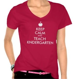 Apple Keep Calm and Teach Kindergarten Tees