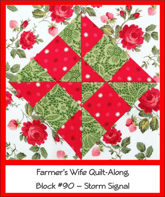 Farmer's Wife Quilt Along # 90 - Storm Signal | Flickr - Photo Sharing!