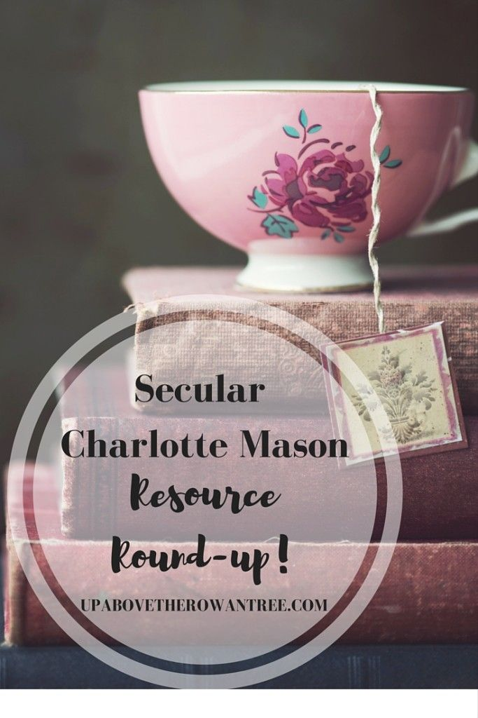 Looking for secular Charlotte Mason Resources? Here are our favourites! Secular Charlotte Mason| Charlotte Mason Resources|Secular Homeschooling