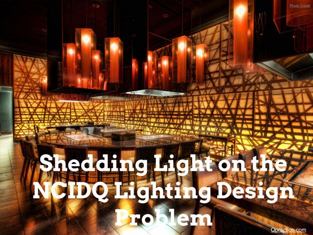 NCIDQ Practicum Lighting Get Tips To Save Time On Exam Day
